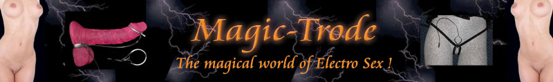 Magic-Trode Electro Sex Banner